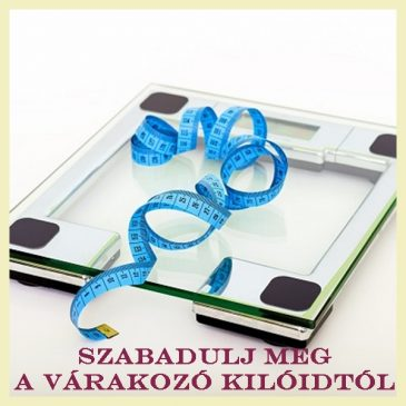 Szabadulj meg a várakozó kilóidtól