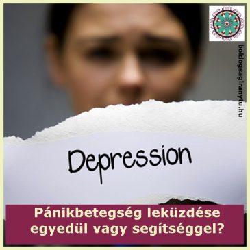 Pánikbetegség leküzdése egyedül vagy segítséggel?