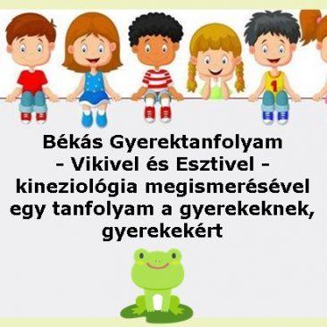 Békás Gyerektanfolyam – Vikivel és Esztivel  – kineziológiai gyakorlatokkal
